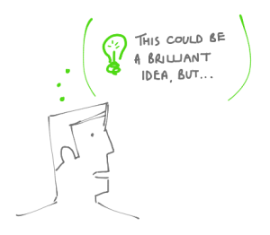 What to do if you're unsure of an idea